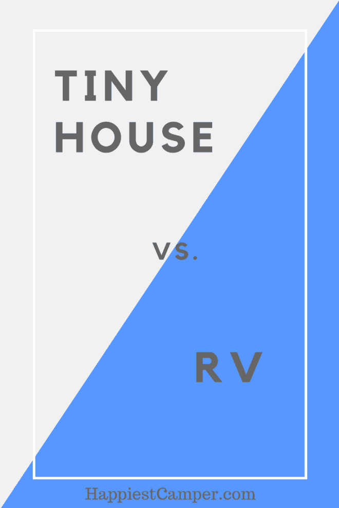 Tiny House vs. RV