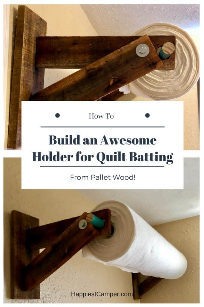 Quilt Batting Holder from Pallet Wood