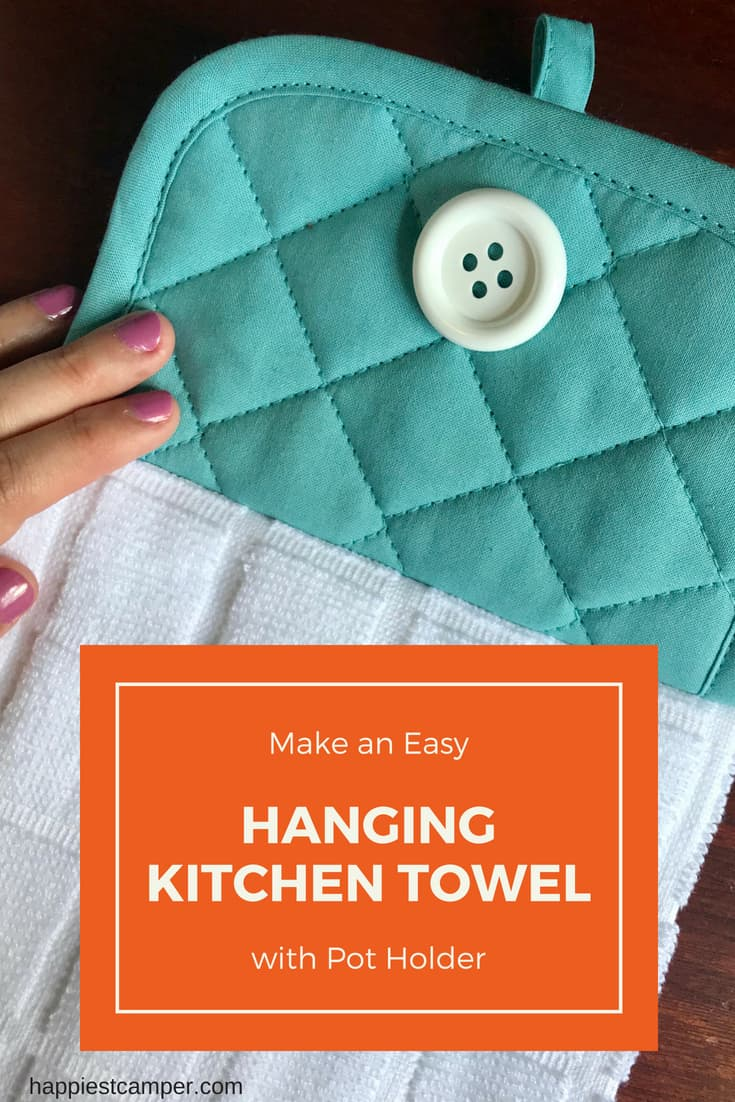 Easy Hanging Kitchen Towel Sewing Project – Happiest Camper