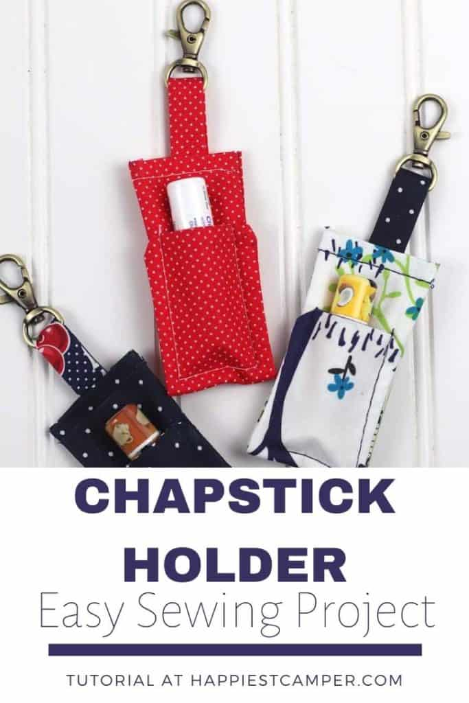 EASY Sewing Project Chapstick Holder Keychain