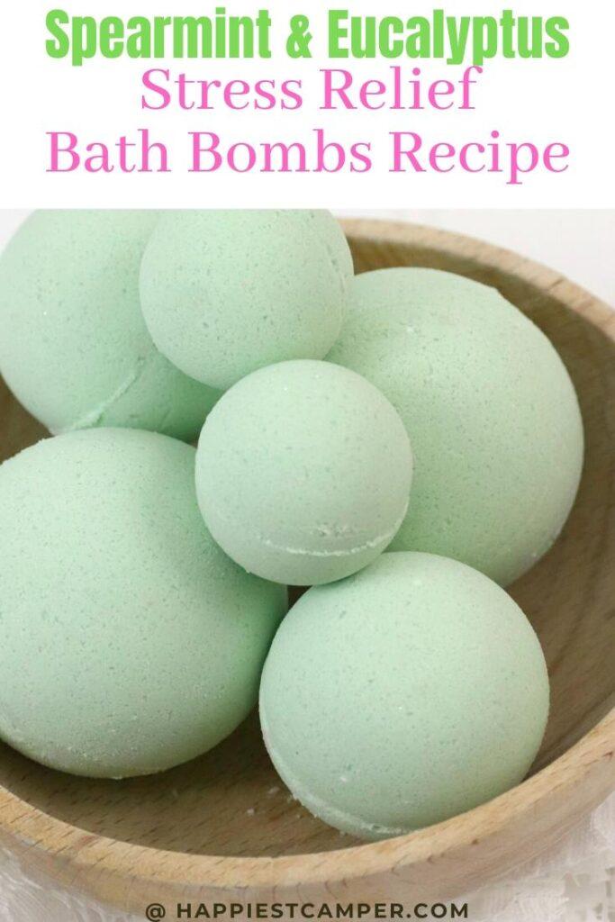 Spearmint & Eucalyptus Stress Relief  Bath Bombs Recipe