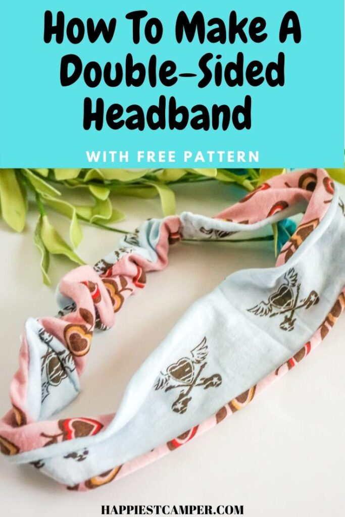 How To Make A Double-Sided Headband With Free Pattern.