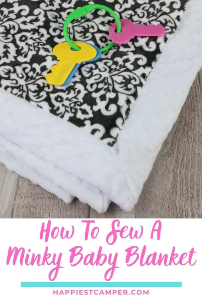 How To Sew A Minky Baby Blanket