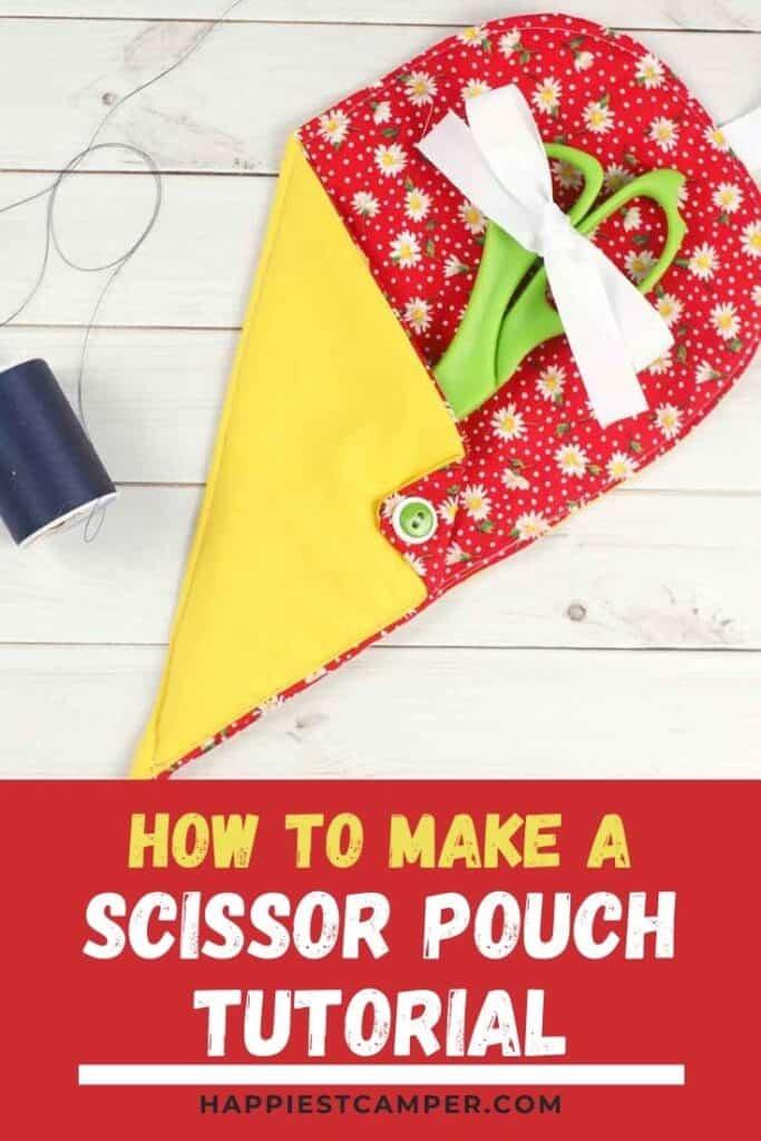 How To Make A Scissor Pouch Tutorial.