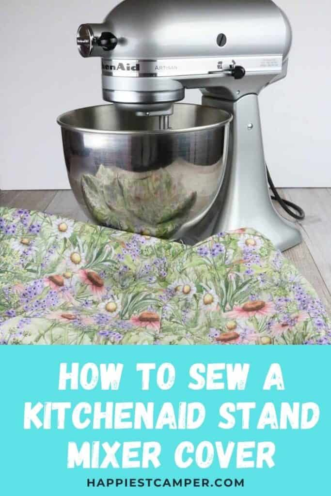 How To Sew A KitchenAid Stand Mixer Cover