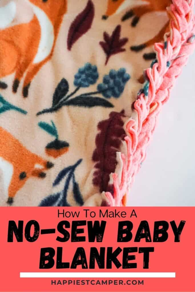 How To Make A No-Sew Baby Blanket
