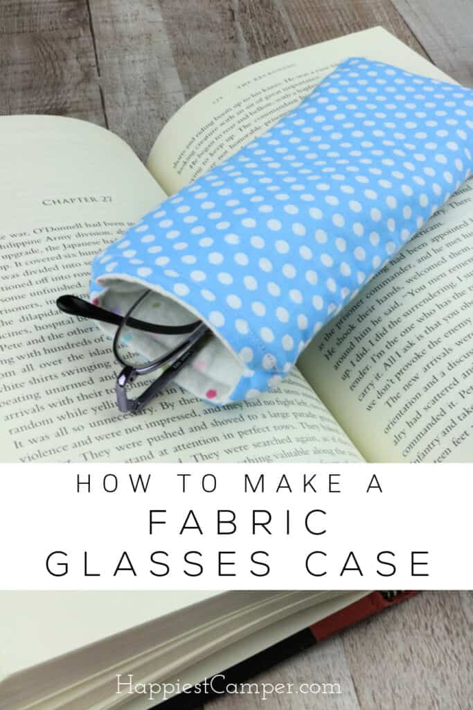 How to Make a Fabric Glasses Case
