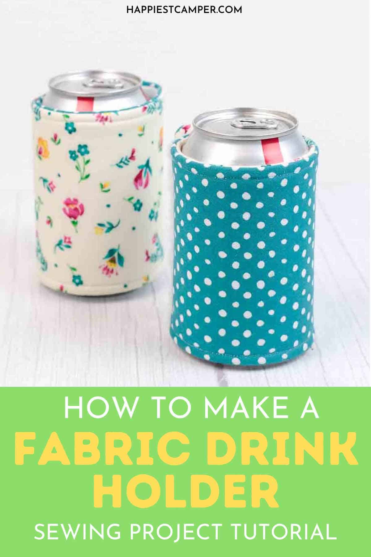 How To Make A Fabric Drink Holder
