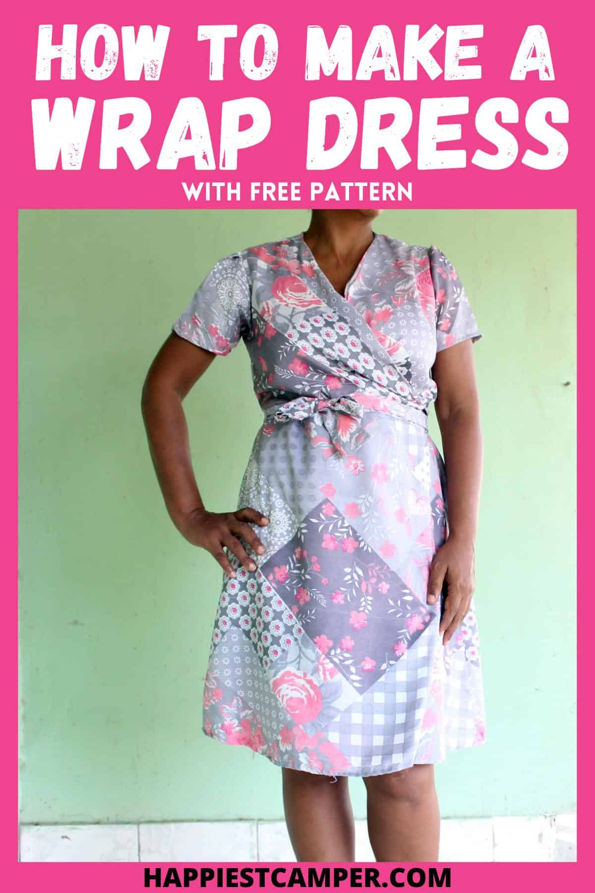 How To Make A Wrap Dress With Free Pattern